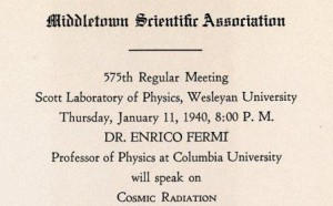 One notable visiting lecturer was Nobel Prize-winning physicist Enrico Fermi in 1940.
